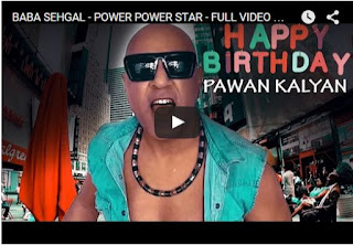 BABA SEHGAL - POWER POWER STAR - FULL VIDEO | Every Pawan Kalyan Fan Must Watch And Share
