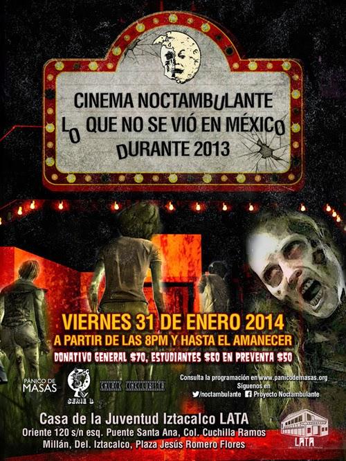 """Cinema @Noctambulante presenta: """"Lo que no se vio en México durante 2013"""""""