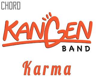 Lirik dan Chord(Kunci Gitar) Kangen Band ~ Karma