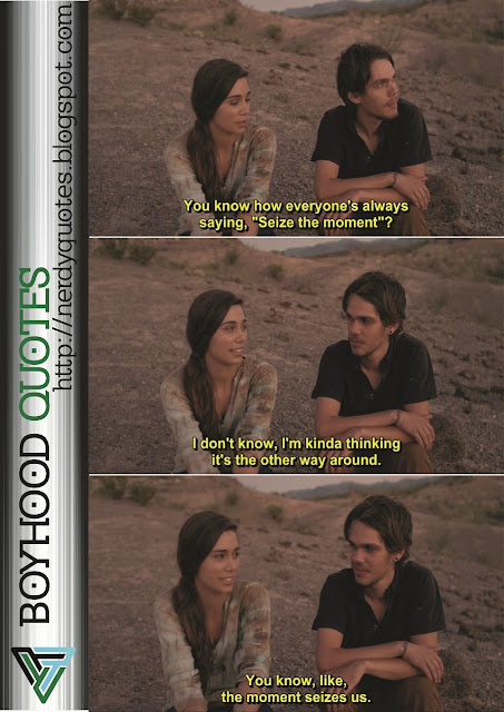 Boyhood Movie Quote