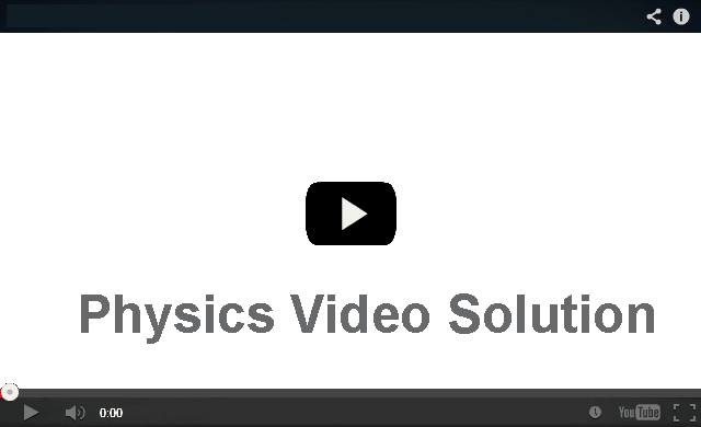 PMT Physics Video Solution Complete inculding formalas
