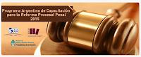 Programa Argentino de Capacitación para la Reforma Procesal Penal | 2015