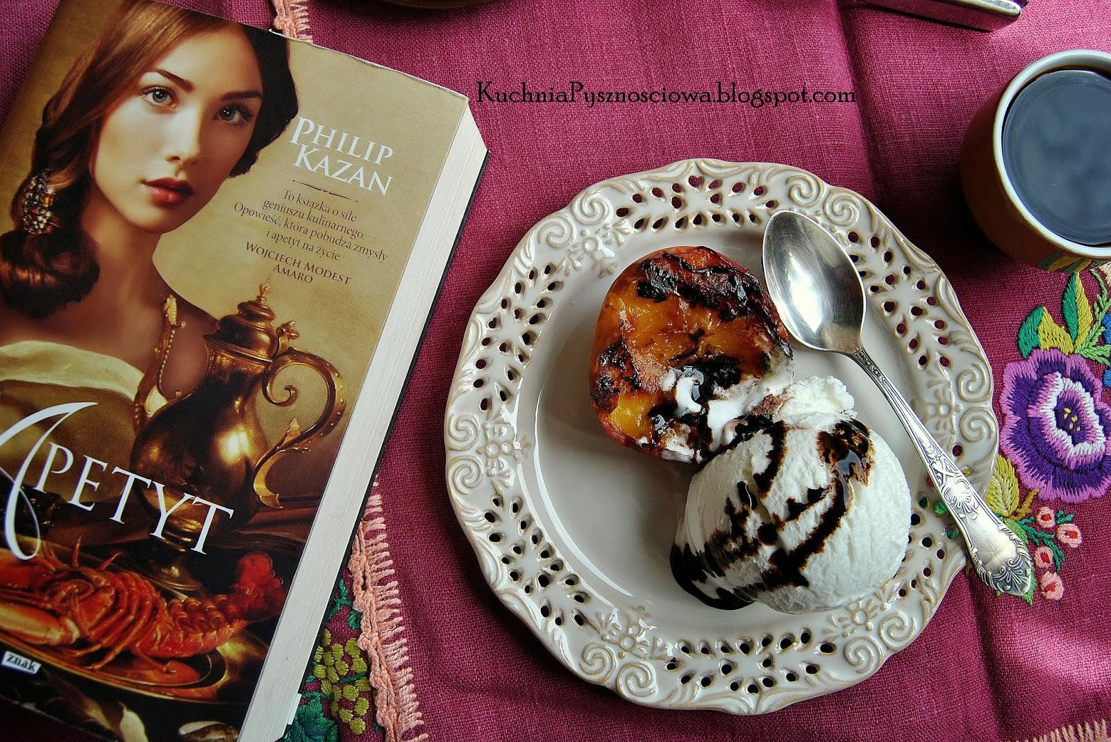 248. Grillowane brzoskwinie z lodami i idealna lektura na leniwe popołudnie