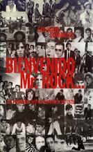 Bienvenido Mr. Rock - Los primeros grupos hispanos 1957 - 1975