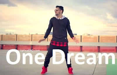 ONE DREAM LYRICS - Babbal Rai