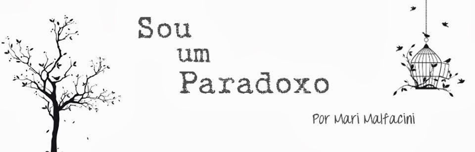 Sou Um Paradoxo