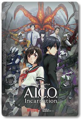 A.I.C.O.: Incarnation - 1ª Temporada Completa