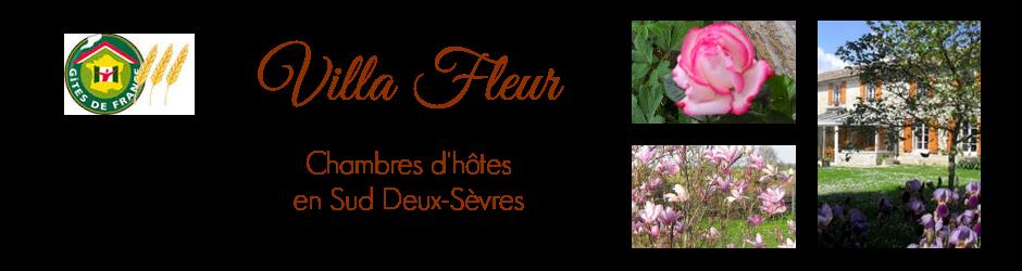 Villa Fleur - Chambres d'hôtes en Sud Deux-Sèvres