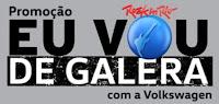Promoção Eu vou de Galera Volkswagen Rock in Rio