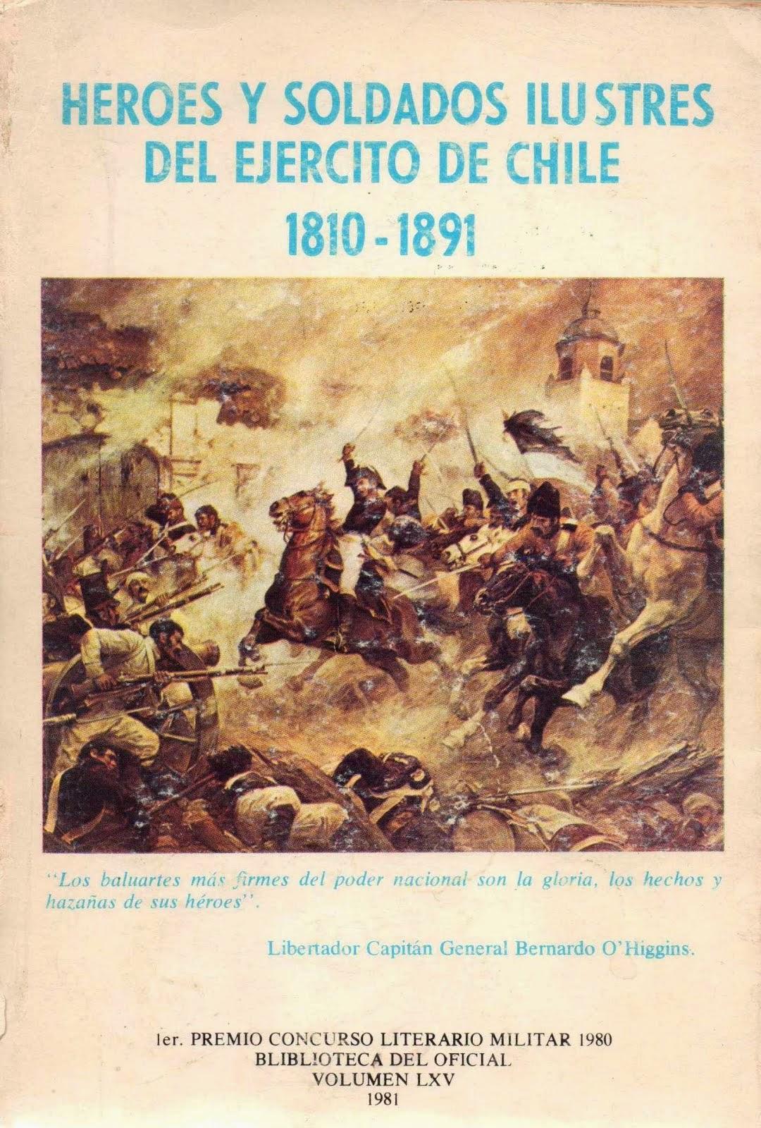Heroes y soldados ilustres del ejercito de Chile 1810-1891