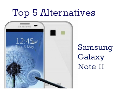 top Alternatives to Samsung galaxy note2