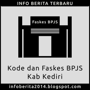 Kode dan Faskes BPJS Kesehatan Kab. Kediri