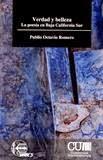 """""""Verdad y belleza. La poesía en Baja California Sur"""" del M. en A. Publio Octavio Romero"""