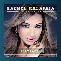 Rachel Malafaia - De Fé Em Fé PlayBack 2013 - De Fé Em Fé PlayBack 2013