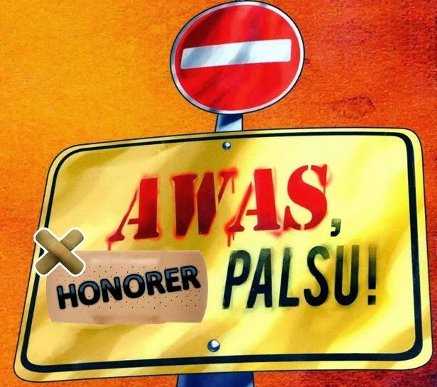Honorer Palsu Dicoret
