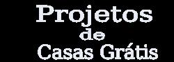 Projetos de Casas Grátis