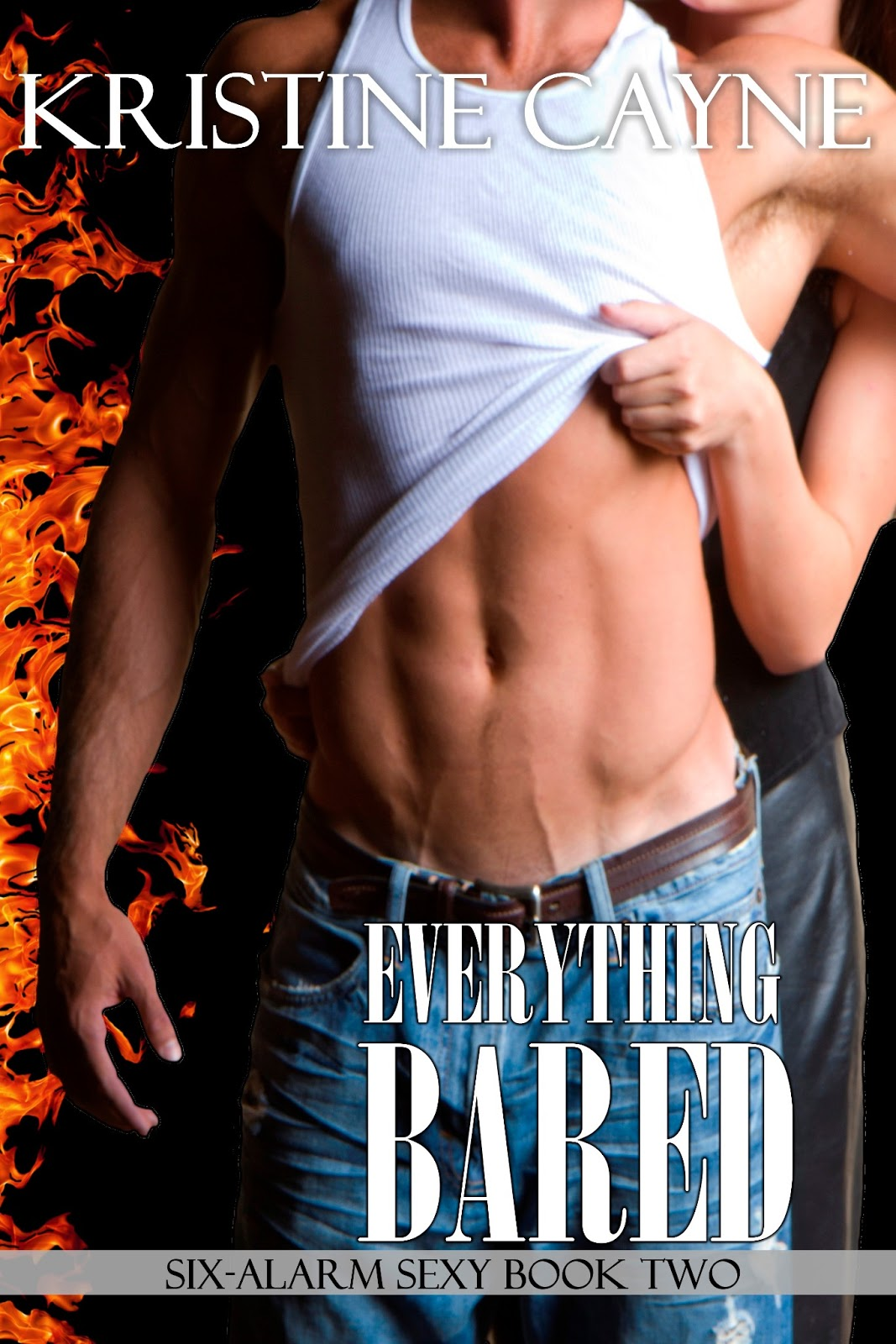 Everything Bared (Six-Alarm Sexy, Book Two) on Amazon