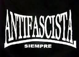 ANTIFASCISTAS SIEMPRE