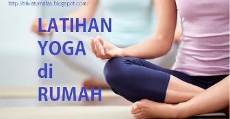 Latihan Yoga di Rumah
