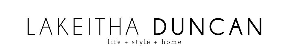 Lakeitha Duncan {A Lifestyle Blog}