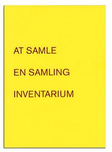 At samle /  En samling /  Inventarium