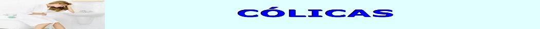 CÓLICA - Causas e tratamento de cólica