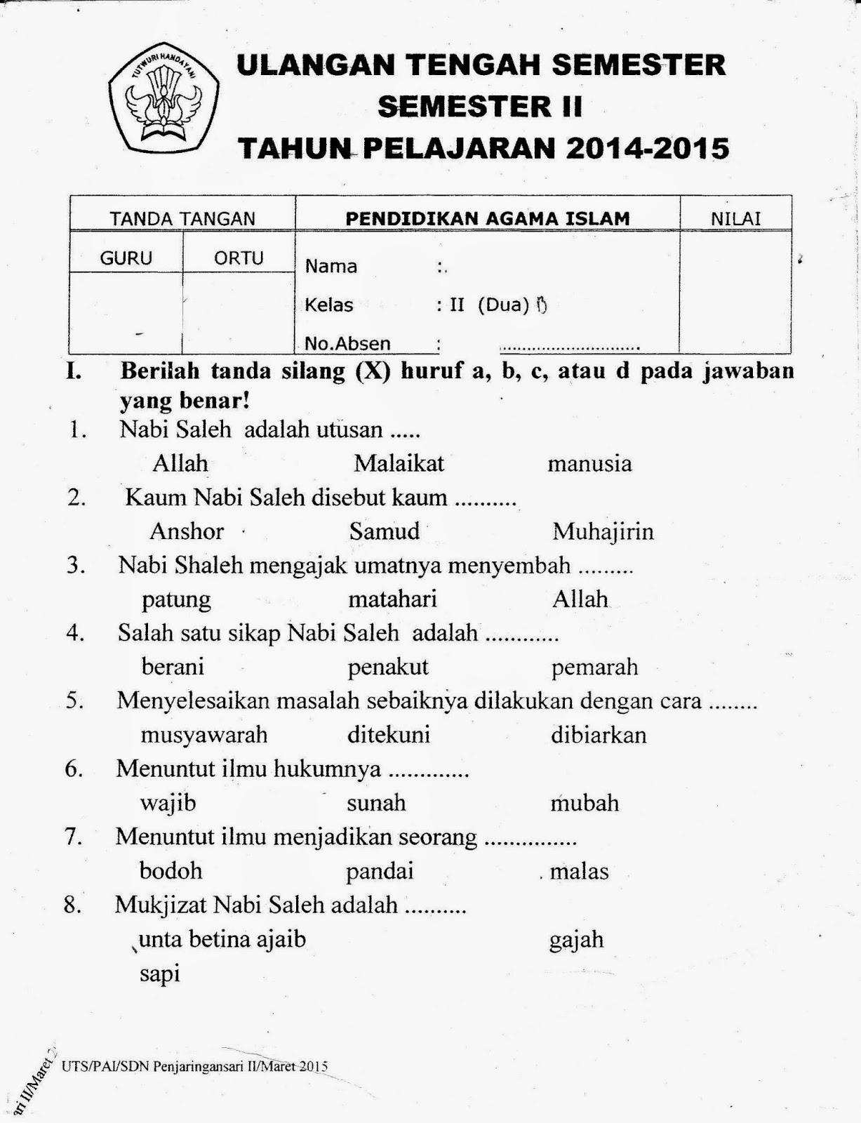 Uts Agama Islam Kelas 2 Sd Semester Genap Ta 2014 2015 Kurikulum 2013 Sunarto S Kom