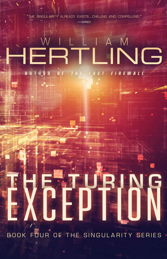 William Hertling - The Turing Exception