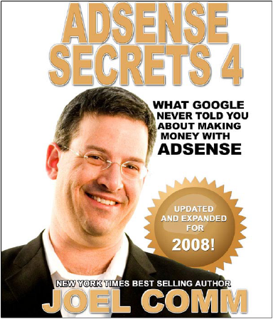 Adsense Secret 4 by Joel Comm