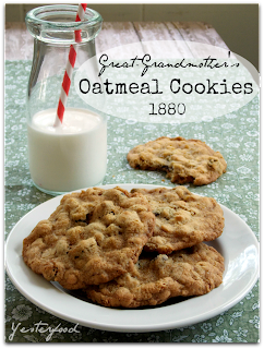 Great-Grandmother Tenery's Oatmeal Cookies 1880 :