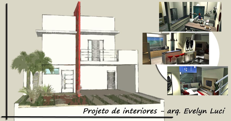 Arquiteta Evelyn Luci: Projeto de interiores - Sobrado