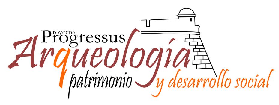 Progressus: Arqueología, Patrimonio y Desarrollo Social
