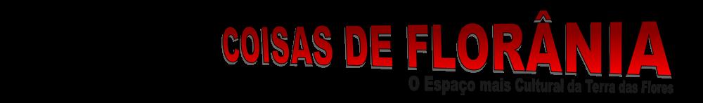 COISAS DE FLORÂNIA