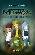 Os Megatoxos e o aprendiz de druída