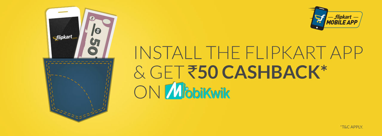 Mobikwik flipkart app Rs 50 cashback offer
