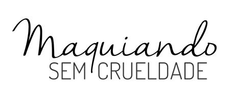 Maquiando Sem Crueldade | Beleza cruelty-free e vegan
