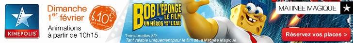 http://kinepolis.fr/evenements/matinee-magique-bob-leponge?date=2015-02-01#showtimes