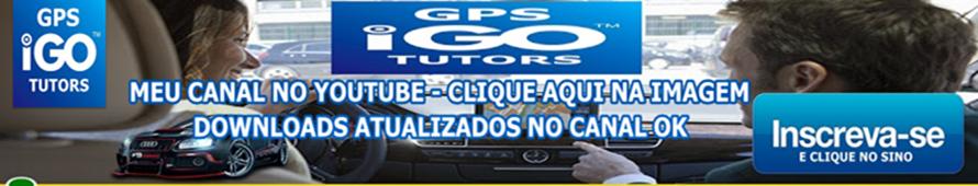 DOWNLOADS DE NAVEGADORES IGO ATUALIZADOS E TOTALMENTE DE GRAÇA, INSCREVA-SE NO MEU CANAL DE VIDEO!