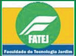 FATEJ : FACULDADE DE TECNOLOGIA JARDIM.