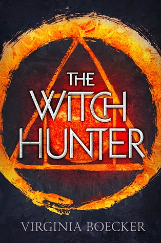 The Witch Hunter (The Witch Hunter #1) by Virginia Boecker