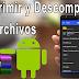 Comprimir Y Descomprimir Archivos En Tu Android.
