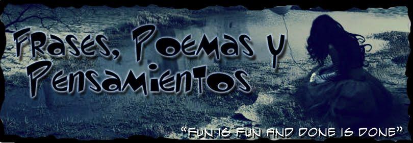 Frases, Poemas y Pensamientos