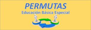 PERMUTAS DE EDUCACIÓN BÁSICA ESPECIAL