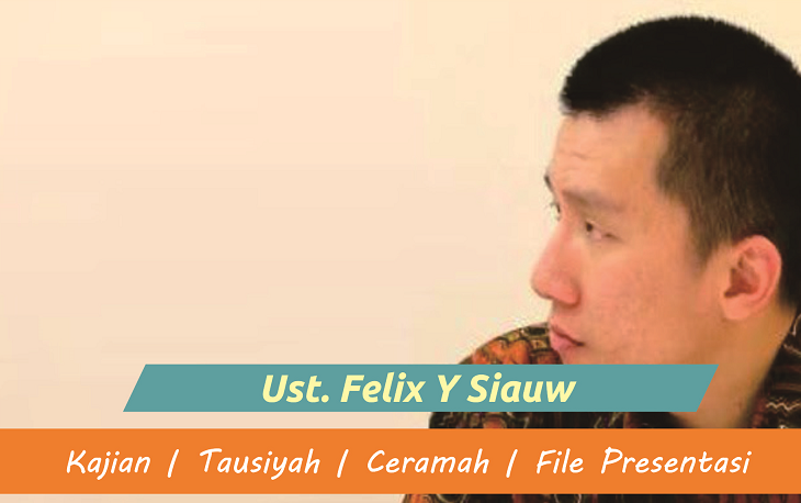 Download Kajian Ust. Felix Y Siauw