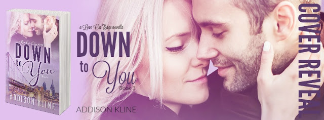 Down to You by Addison Kline – Cover Reveal