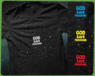 god save personne dieu n'existe pas  croyance secte bètise cosmos univers évolution  tee-shirt t-shirt  flex www.rueduteeshirt.com