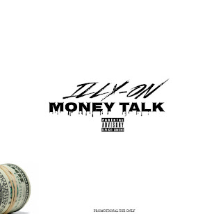 NEW MUSIC - iLLY-ON - Money Talk