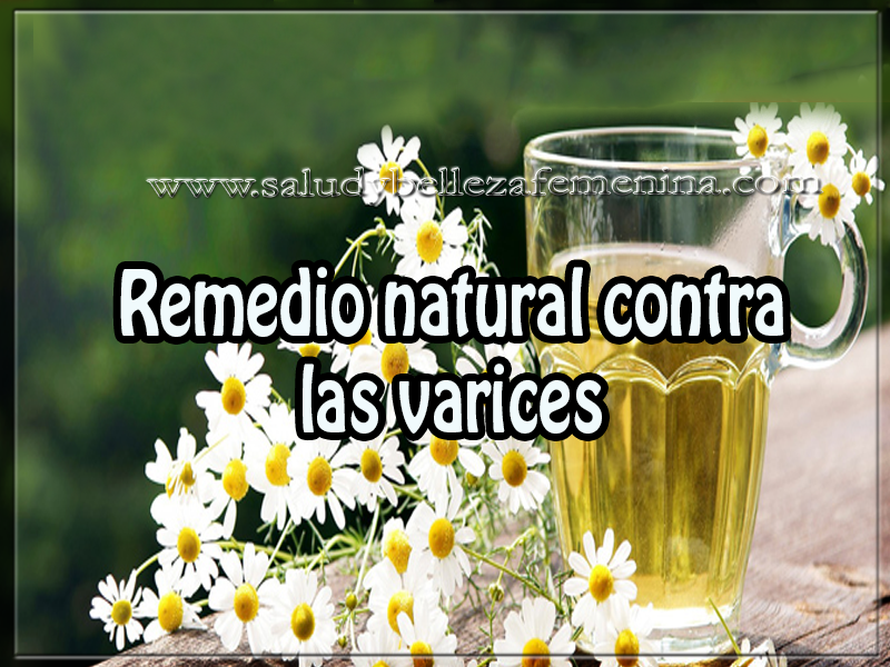 Remedio natural contra las varices salud y belleza - Remedio natural contra hormigas ...