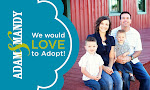 WE WOULD LOVE TO ADOPT!