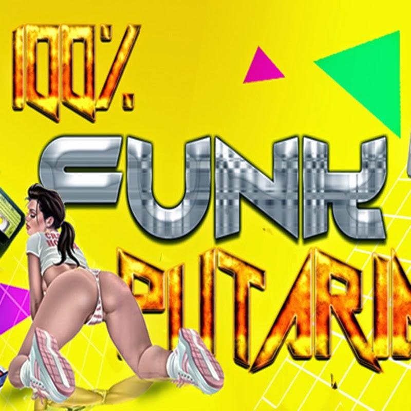 100% Funk Putaria
